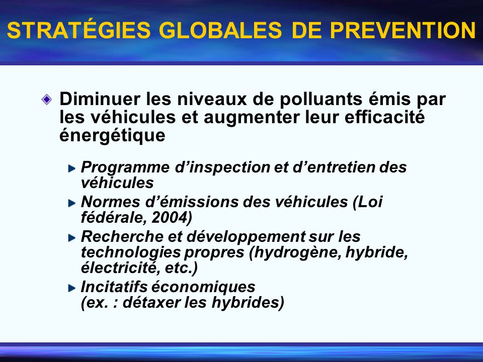 STRATÉGIES GLOBALES DE PREVENTION