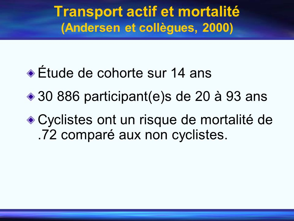 Transport actif et mortalité (Andersen et collègues, 2000)