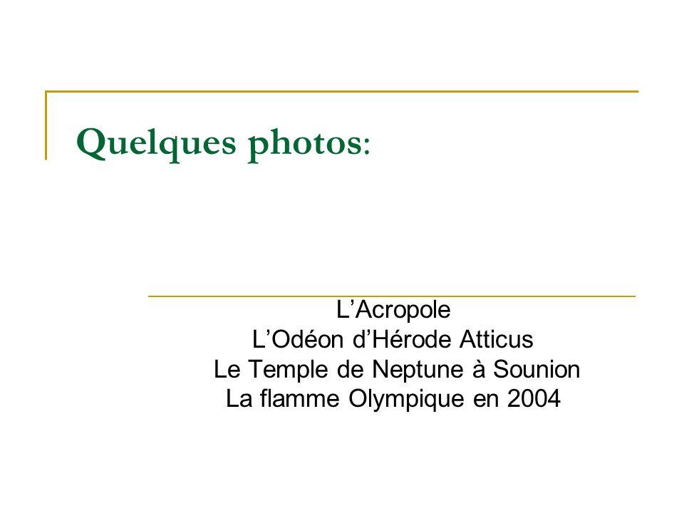Quelques photos: L'Acropole L'Odéon d'Hérode Atticus