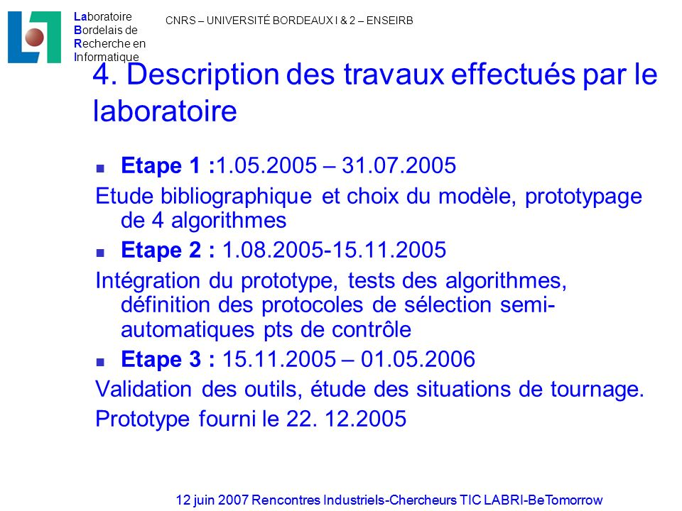 4. Description des travaux effectués par le laboratoire