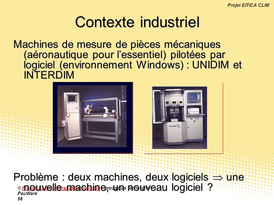 Contexte industriel