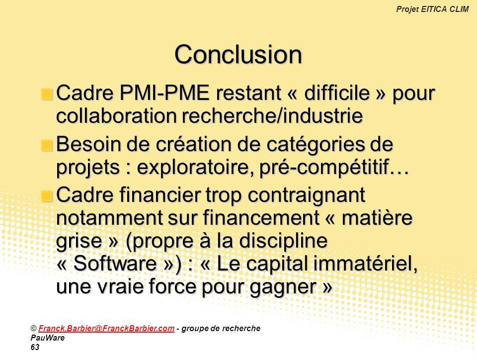 Conclusion Cadre PMI-PME restant « difficile » pour collaboration recherche/industrie.