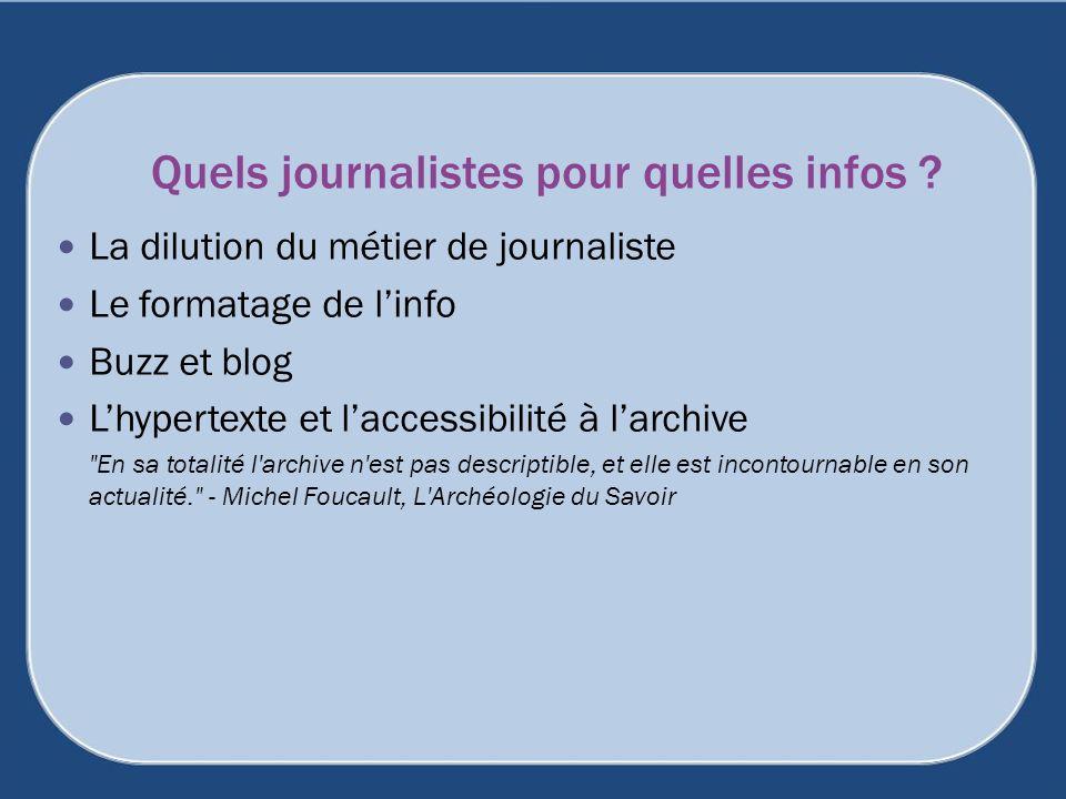 Quels journalistes pour quelles infos