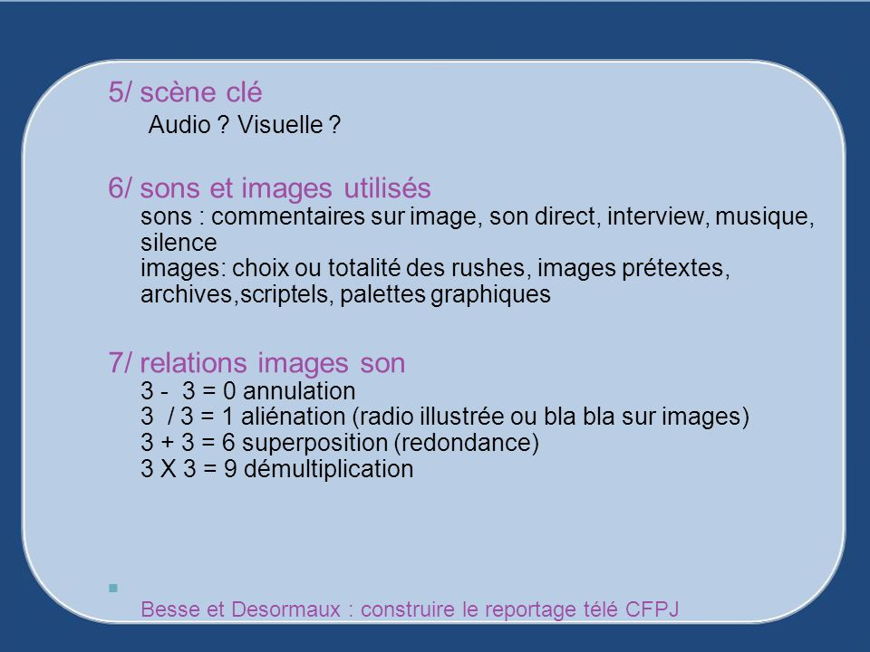 5/ scène clé Audio Visuelle