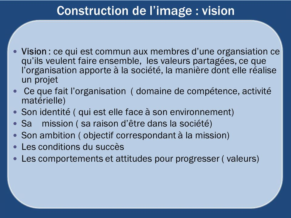 Construction de l'image : vision