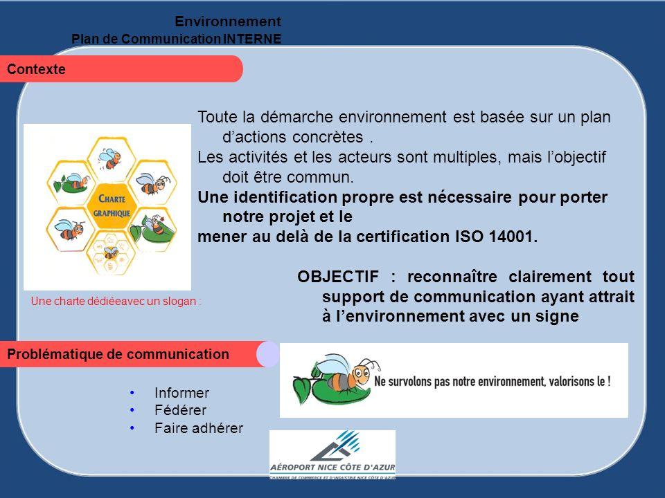 mener au delà de la certification ISO 14001.
