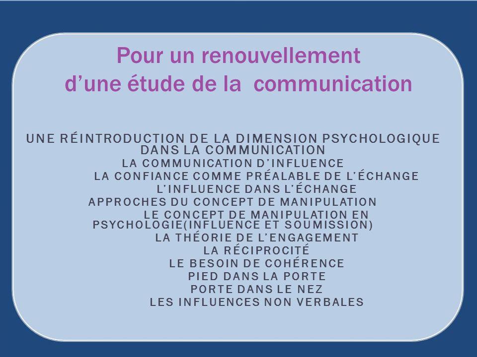 Pour un renouvellement d'une étude de la communication