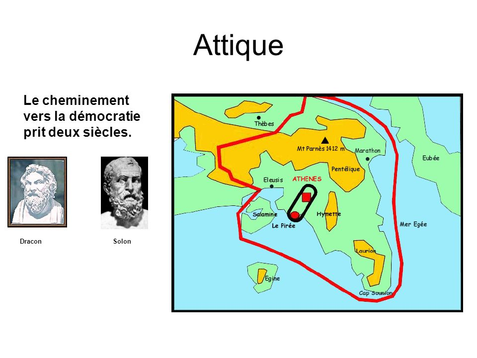 Attique Le cheminement vers la démocratie prit deux siècles. Dracon