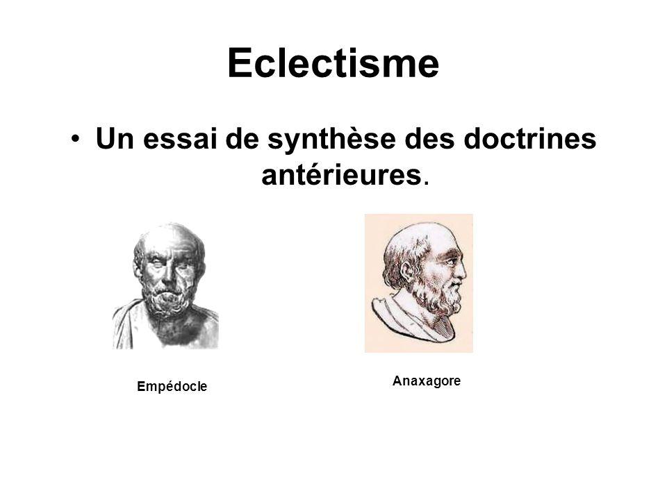 Un essai de synthèse des doctrines antérieures.