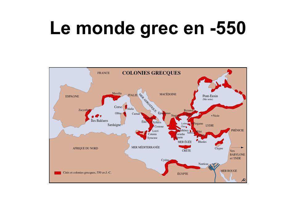 Le monde grec en -550 Installés un peu partout, les Grecs devaient inévitablement entrer tôt ou tard en conflit avec une grande puissance.
