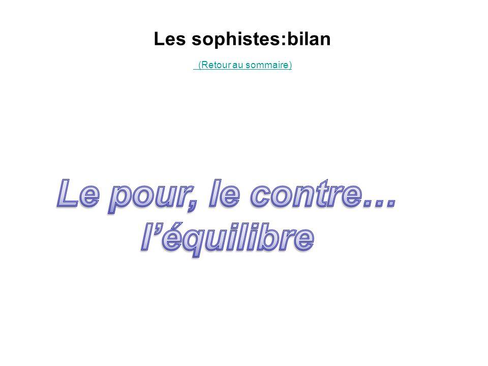 Les sophistes:bilan (Retour au sommaire)