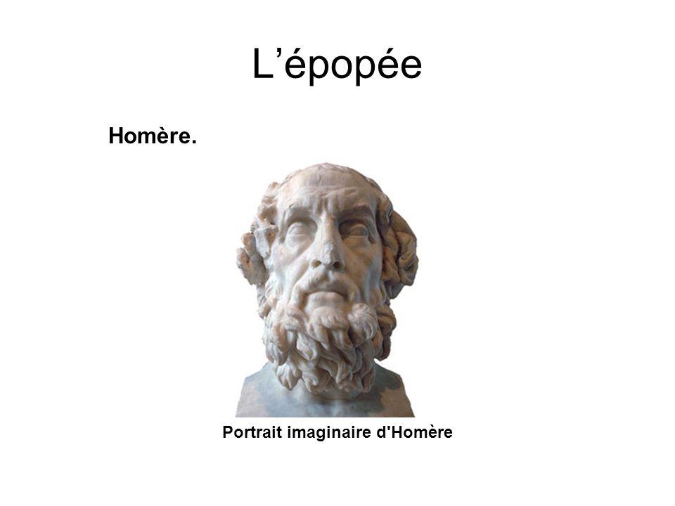 L'épopée Homère. Portrait imaginaire d Homère