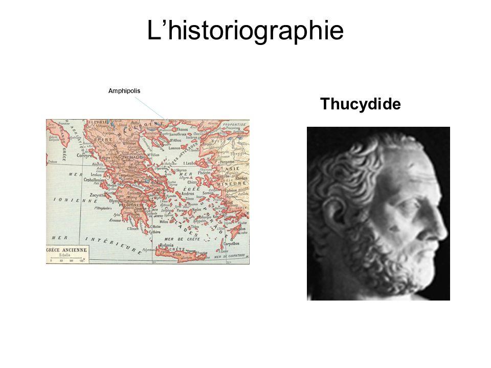 L'historiographie Thucydide Né en -460( ) et mort en -395( ).