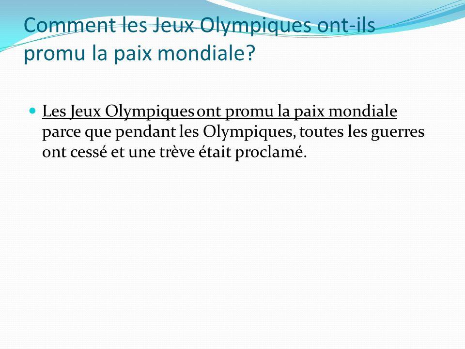 Comment les Jeux Olympiques ont-ils promu la paix mondiale