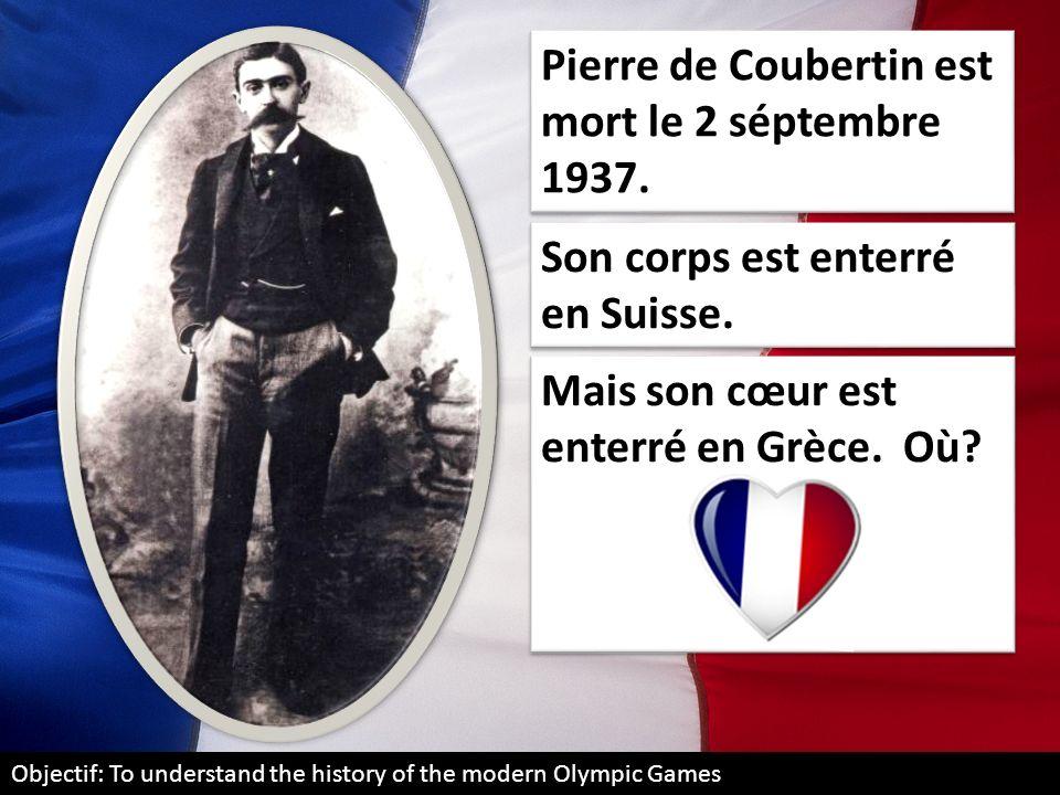 Pierre de Coubertin est mort le 2 séptembre 1937.