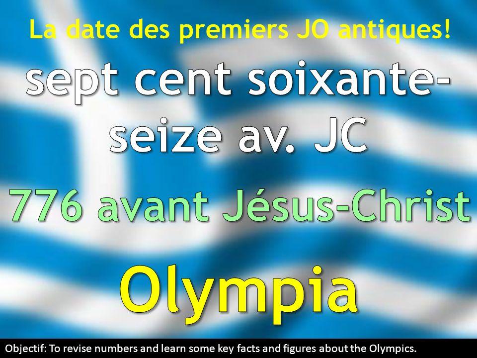 La date des premiers JO antiques! sept cent soixante-seize av. JC