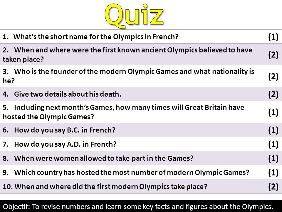 Quiz (1) (2) What's the short name for the Olympics in French