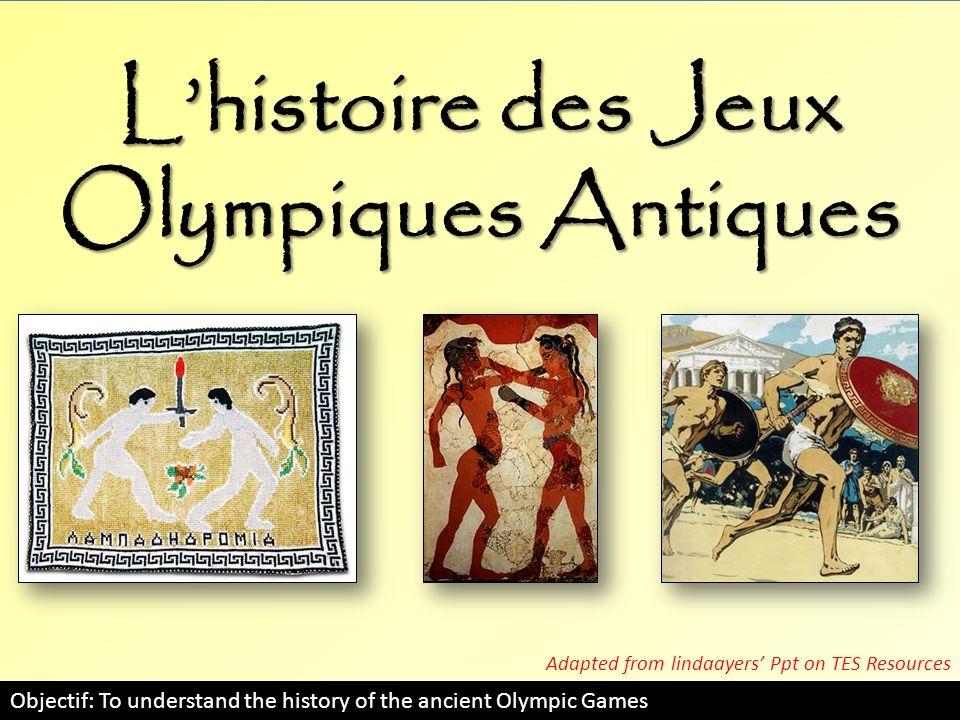 L'histoire des Jeux Olympiques Antiques
