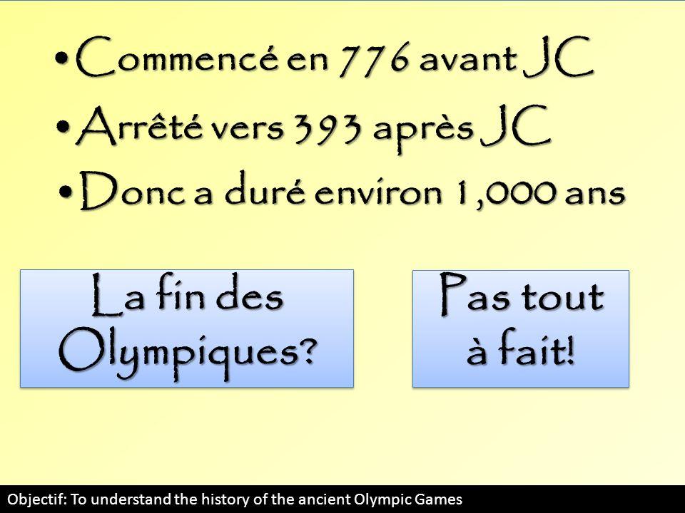 La fin des Olympiques Pas tout à fait!