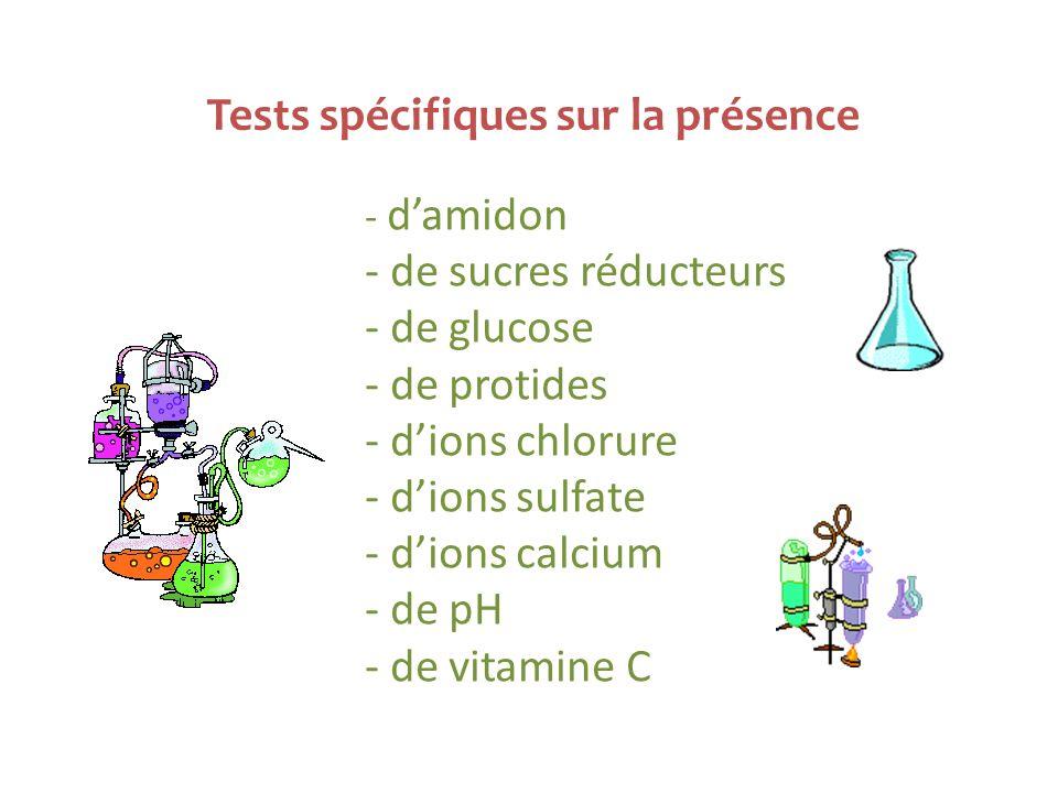 Tests spécifiques sur la présence