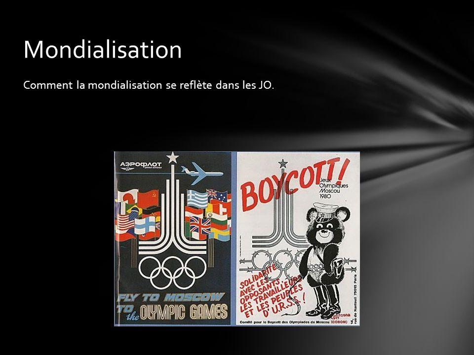 Mondialisation Comment la mondialisation se reflète dans les JO.
