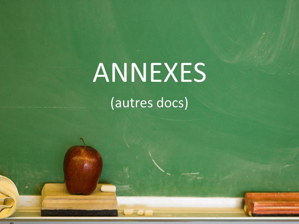 ANNEXES (autres docs)