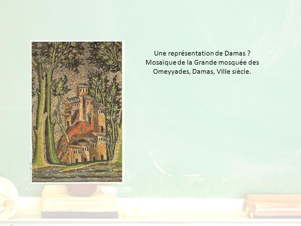 Une représentation de Damas