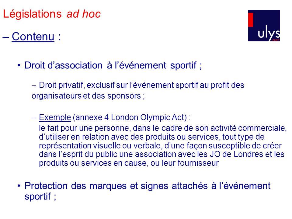 Législations ad hoc Contenu :