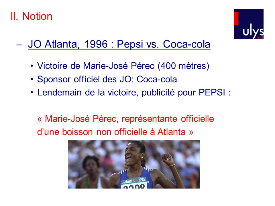 JO Atlanta, 1996 : Pepsi vs. Coca-cola