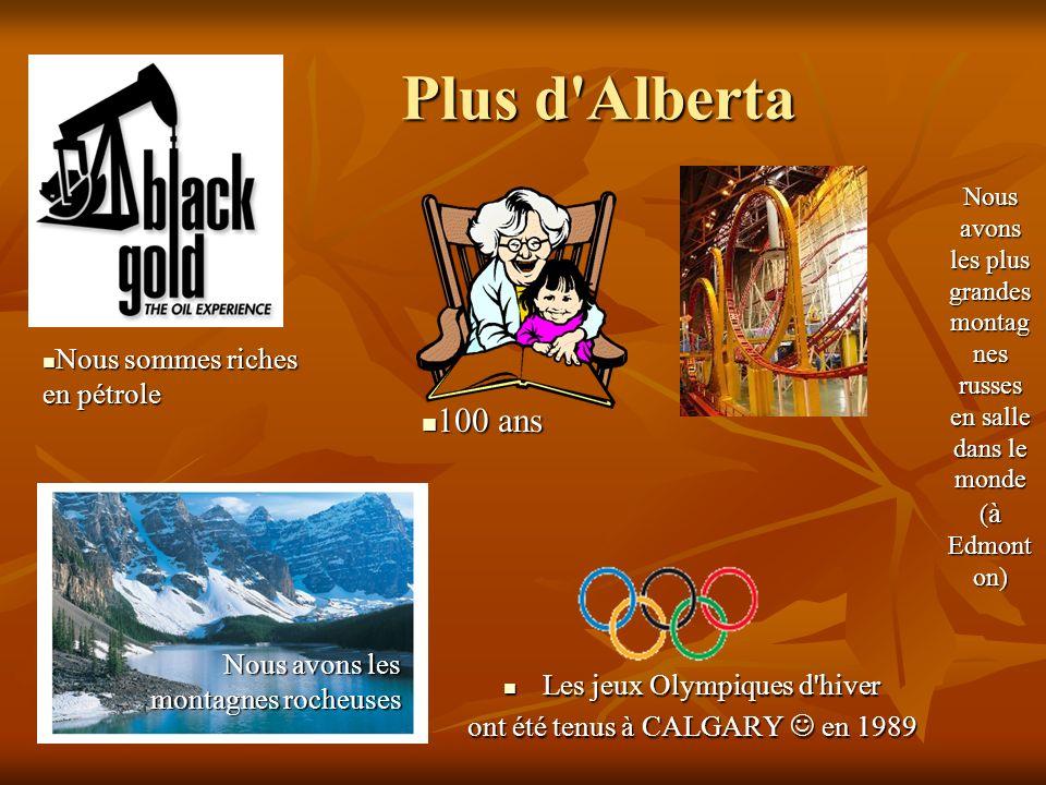 Plus d Alberta 100 ans Nous sommes riches en pétrole