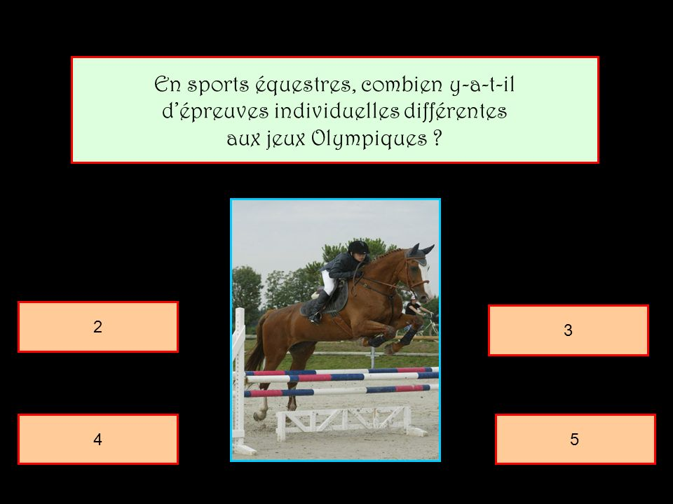 En sports équestres, combien y-a-t-il
