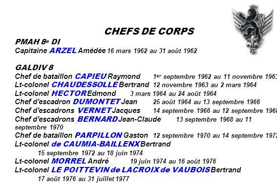CHEFS DE CORPS PMAH 8e DI. Capitaine ARZEL Amédée 16 mars 1962 au 31 août 1962. GALDIV 8.