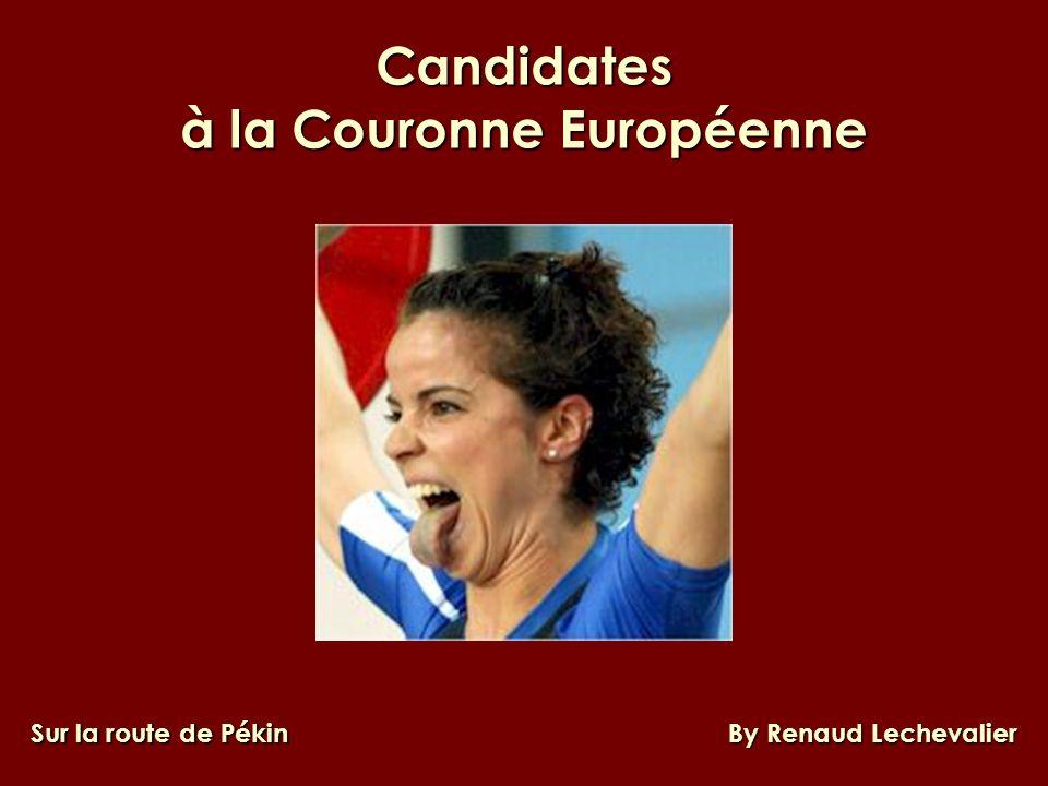 Candidates à la Couronne Européenne