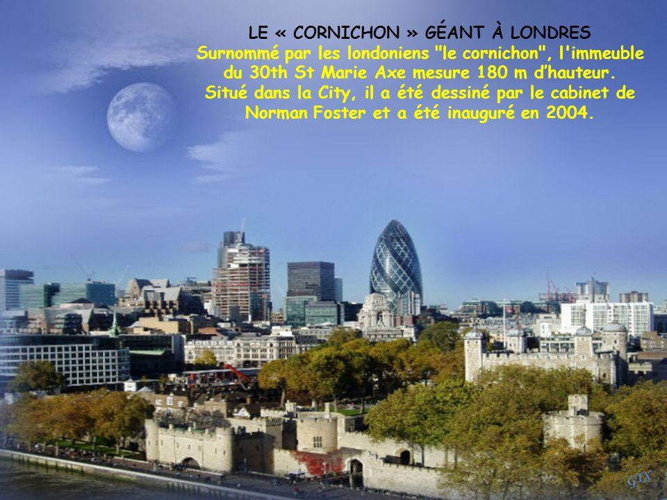 LE « CORNICHON » GÉANT À LONDRES