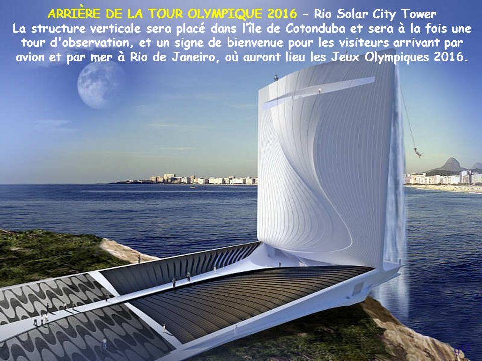 ARRIÈRE DE LA TOUR OLYMPIQUE 2016 - Rio Solar City Tower