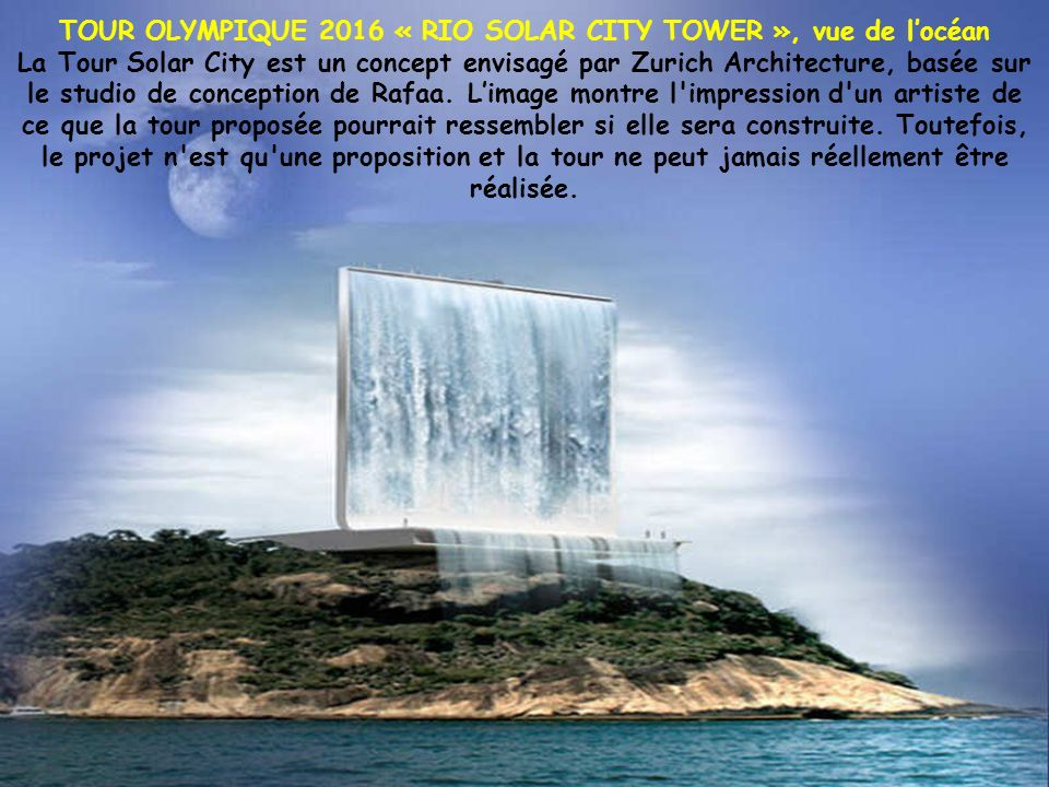 TOUR OLYMPIQUE 2016 « RIO SOLAR CITY TOWER », vue de l'océan