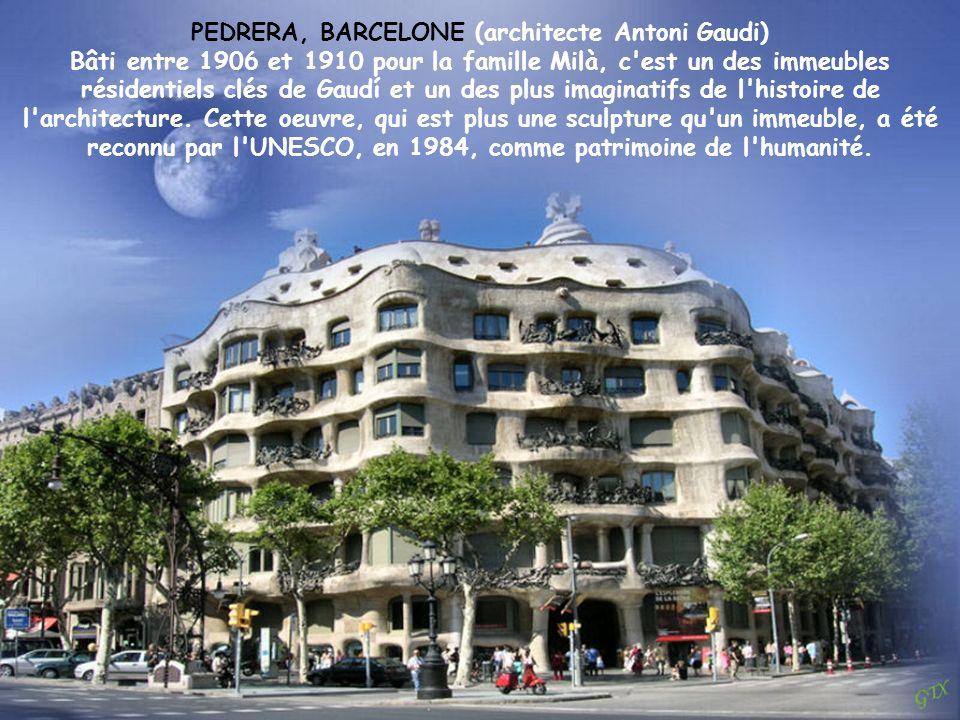 PEDRERA, BARCELONE (architecte Antoni Gaudi)