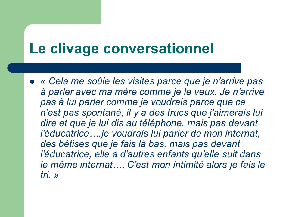 Le clivage conversationnel
