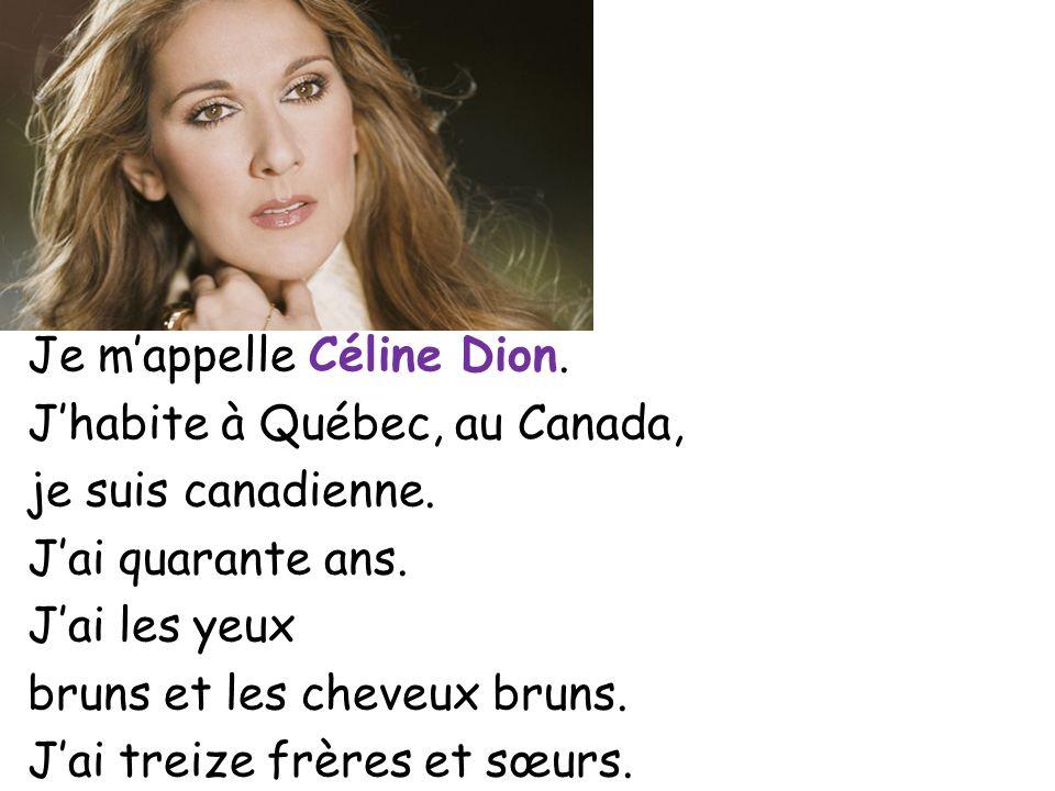 Je m'appelle Céline Dion