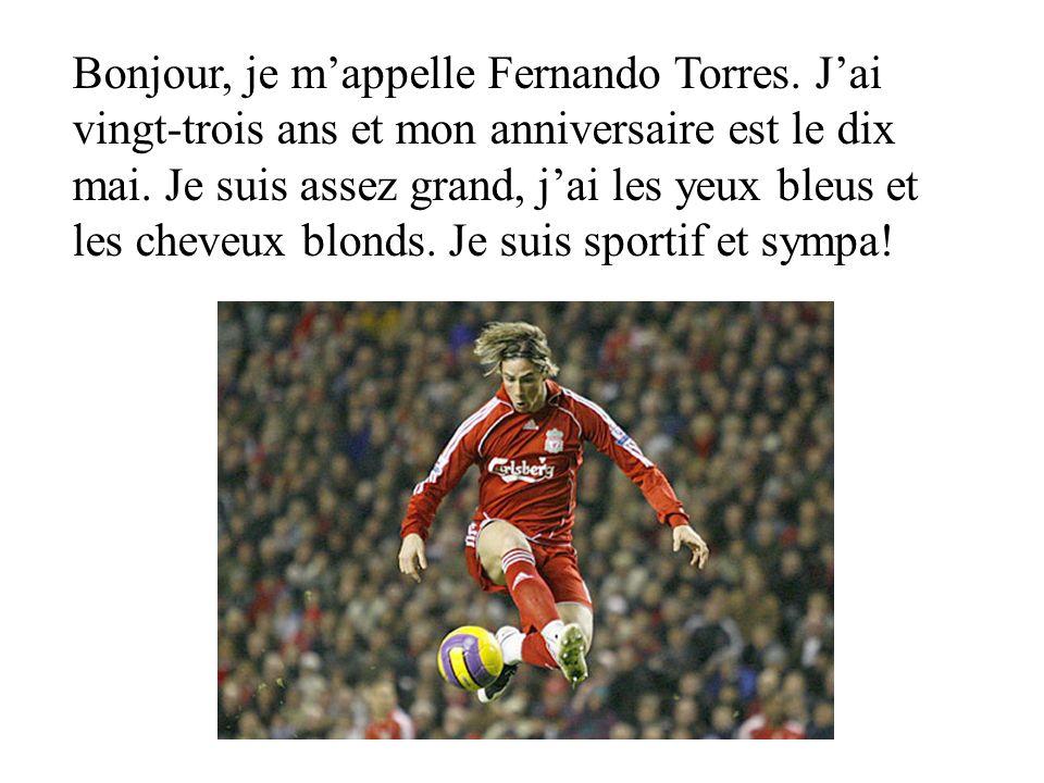 Bonjour, je m'appelle Fernando Torres