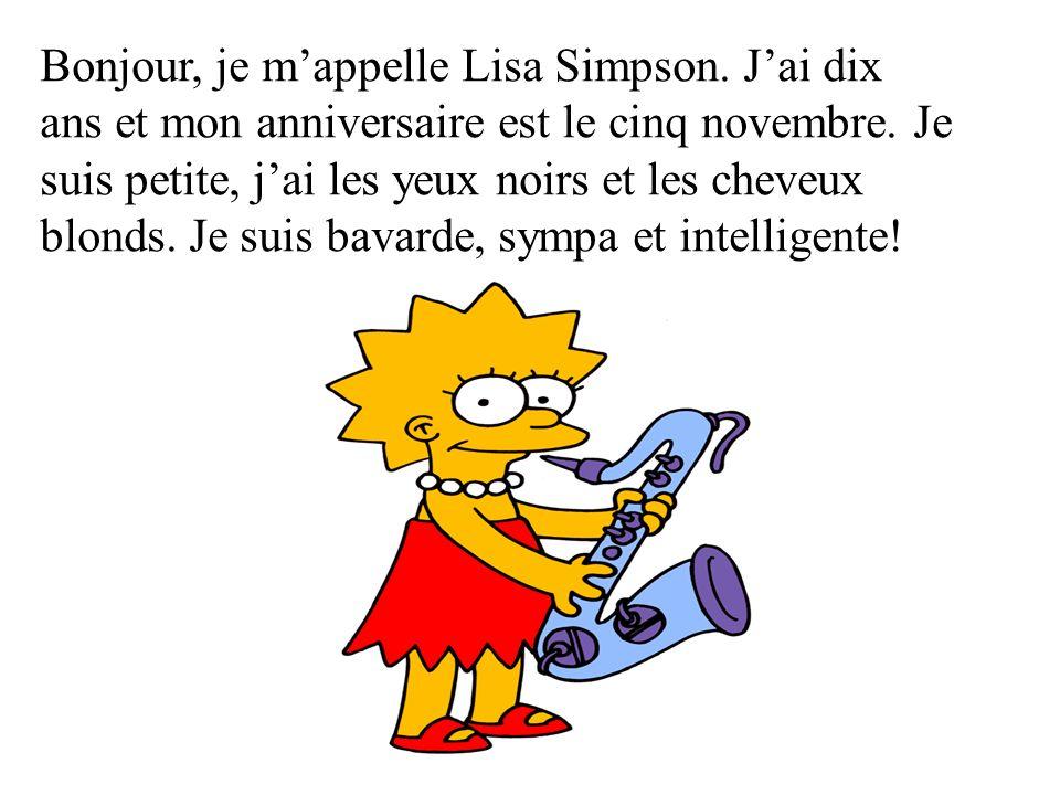 Bonjour, je m'appelle Lisa Simpson