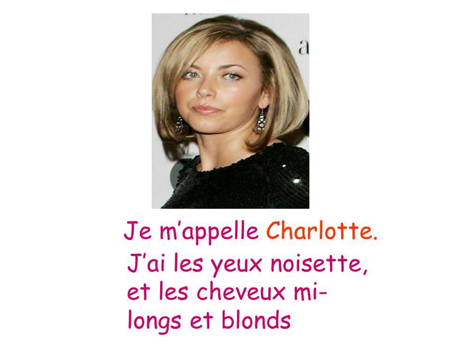 Je m'appelle Charlotte.