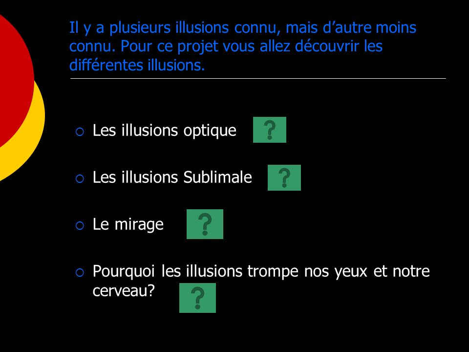Les illusions Sublimale Le mirage