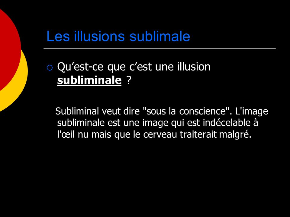 Les illusions sublimale