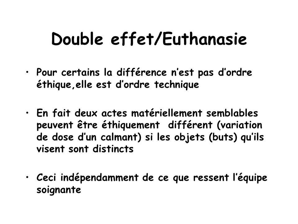 Double effet/Euthanasie