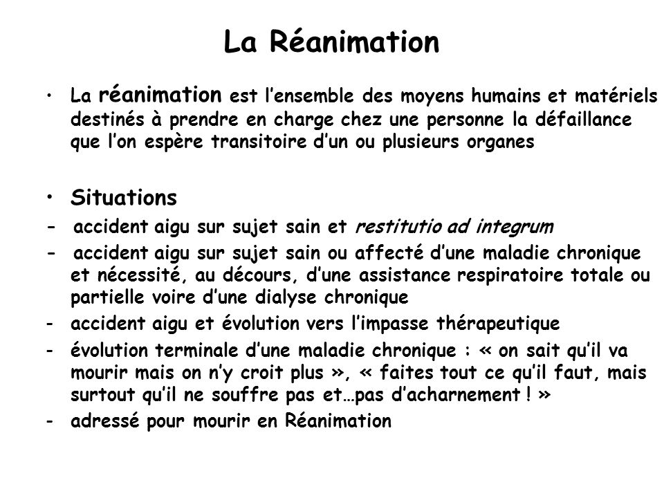 La Réanimation Situations
