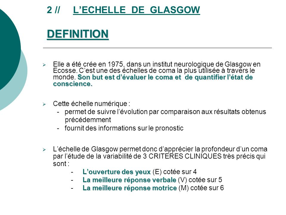 2 // L'ECHELLE DE GLASGOW DEFINITION