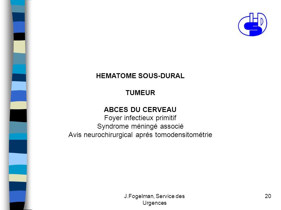 Foyer infectieux primitif Syndrome méningé associé