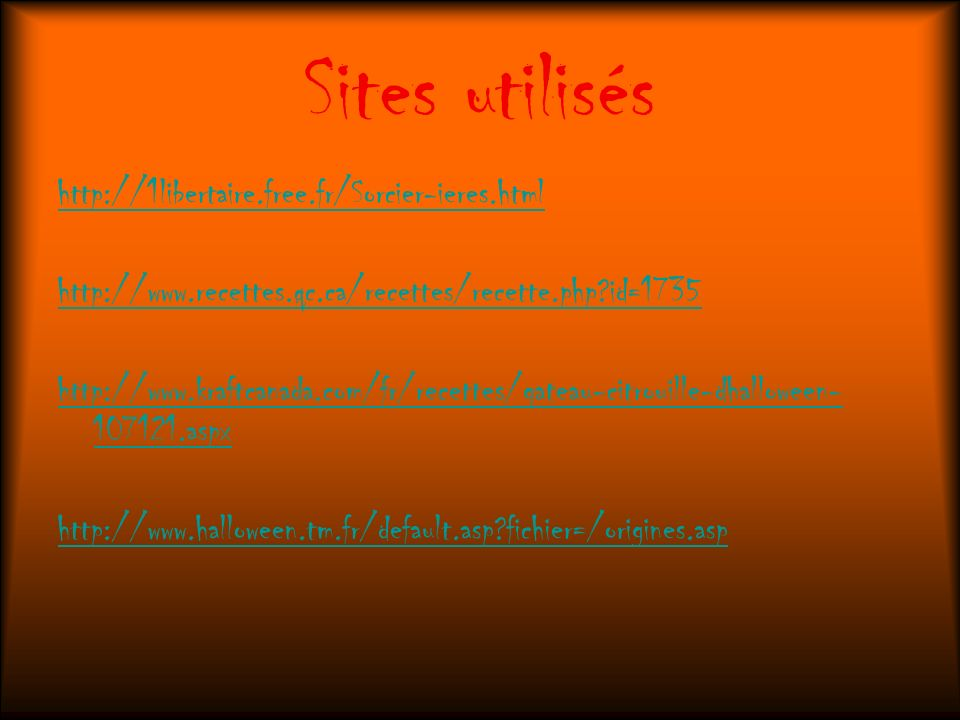 Sites utilisés http://1libertaire.free.fr/Sorcier-ieres.html