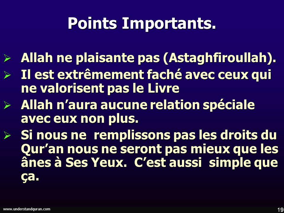 Points Importants. Allah ne plaisante pas (Astaghfiroullah).